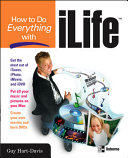 How to Do Everything with iLife 04