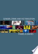 Gender Crime And Victimisation