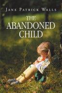 The Abandoned Child