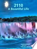 2110  A Beautiful Life
