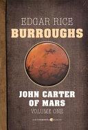 John Carter of Mars, Volume 1
