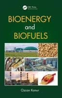 Bioenergy and Biofuels