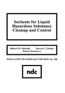 Sorbents for Liquid Hazardous Substance Cleanup and Control