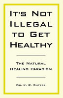 It's Not Illegal to Get Healthy Book