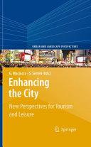 Enhancing the City.