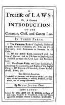 A Treatise of Laws  Or  A General Introduction to the Common  Civil  and Canon Law