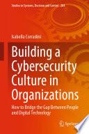 Building a Cybersecurity Culture in Organizations