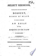 Select Sermons translated from the French of Bossuet ... To which is prefixed an Essay on the eloquence of the pulpit in England. [By Edward Jerningham.]