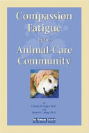 Compassion Fatigue in the Animal care Community