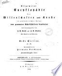 Allgemeine Encyclopädie der Wissenschaften und Künste in alphabetischer Folge von genannten Schriftstellern bearbeitet und herausgegeben von J.S. Ersch und J.G. Gruber