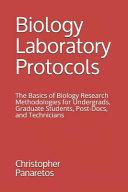 Biology Laboratory Protocols