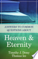Answers to Common Questions about Heaven   Eternity