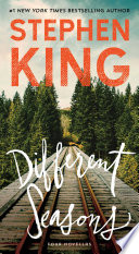 """""""Different Seasons: Four Novellas"""" by Stephen King"""