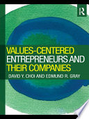 Values Centered Entrepreneurs and Their Companies Book PDF