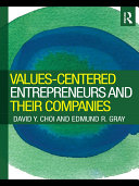 Values Centered Entrepreneurs and Their Companies