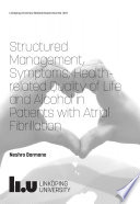 Structured management  Symptoms  Health related Quality of Life and Alcohol in Patients with Atrial Fibrillation Book