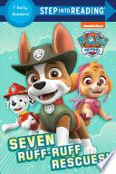 Seven Ruff-Ruff Rescues!