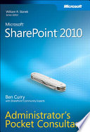 Microsoft SharePoint 2010 Administrator s Pocket Consultant