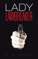 Lady Lawbreaker