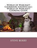World Of Warcraft Cookbook Unofficial