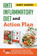 Anti Inflammatory Diet and Action Plan Book