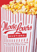 The Movie Lover's Devotional