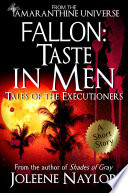 Fallon  Taste in Men  Tales of the Executioners