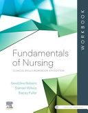 Fundamentals of Nursing Clinical Skills Workbook