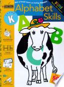 Alphabet Skills (Kindergarten) by Golden Books PDF