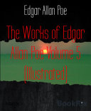 The Works of Edgar Allan Poe Volume 5 (Illustrated)