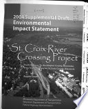TH 36 STH 64 St  Croix River Crossing Project