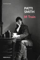 M Train (Spanish Edition)