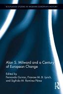 Pdf Alan S. Milward and a Century of European Change Telecharger