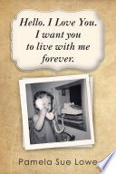 Hello I Love You I Want You To Live With Me Forever  Book PDF
