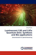 Luminescent CdS and CdTe Quantum Dots  Synthesis and Bio applications