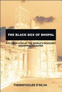 The Black Box of Bhopal