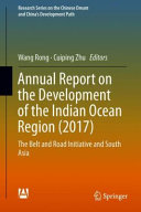 Annual Report on the Development of the Indian Ocean Region 2017  Book