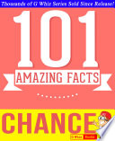 Chance - 101 Amazing Facts You Didn't Know