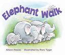 Rigby Literacy  Elephant walk
