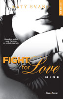 Pdf Fight For Love - tome 2 Mine Telecharger