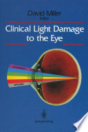 Clinical Light Damage To The Eye Book PDF