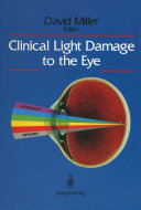 Clinical Light Damage to the Eye