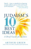 Judaism s Ten Best Ideas Book