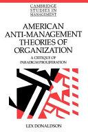American Anti-Management Theories of Organization