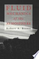 Fluid Mechanics of the Atmosphere Book