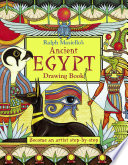 Ralph Masiello s Ancient Egypt Drawing Book