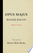 Opus Majus  Volumes 1 and 2