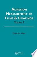 Adhesion Measurement Of Films Coatings Book PDF