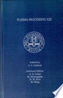 Plasma Processing Xiii