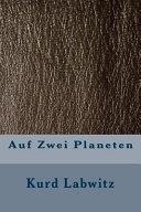 Auf Zwei Planeten : Roman